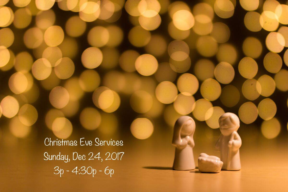 Christmas Eve Service (3p - 4:30p - 6p)