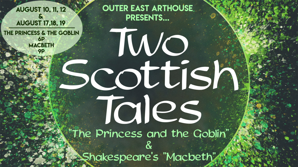 Two Scottish Tales: The Princess and the Goblin & Shakespeare's Macbeth