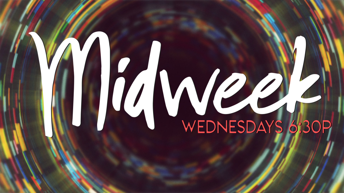 Midweek for Middle School and High School