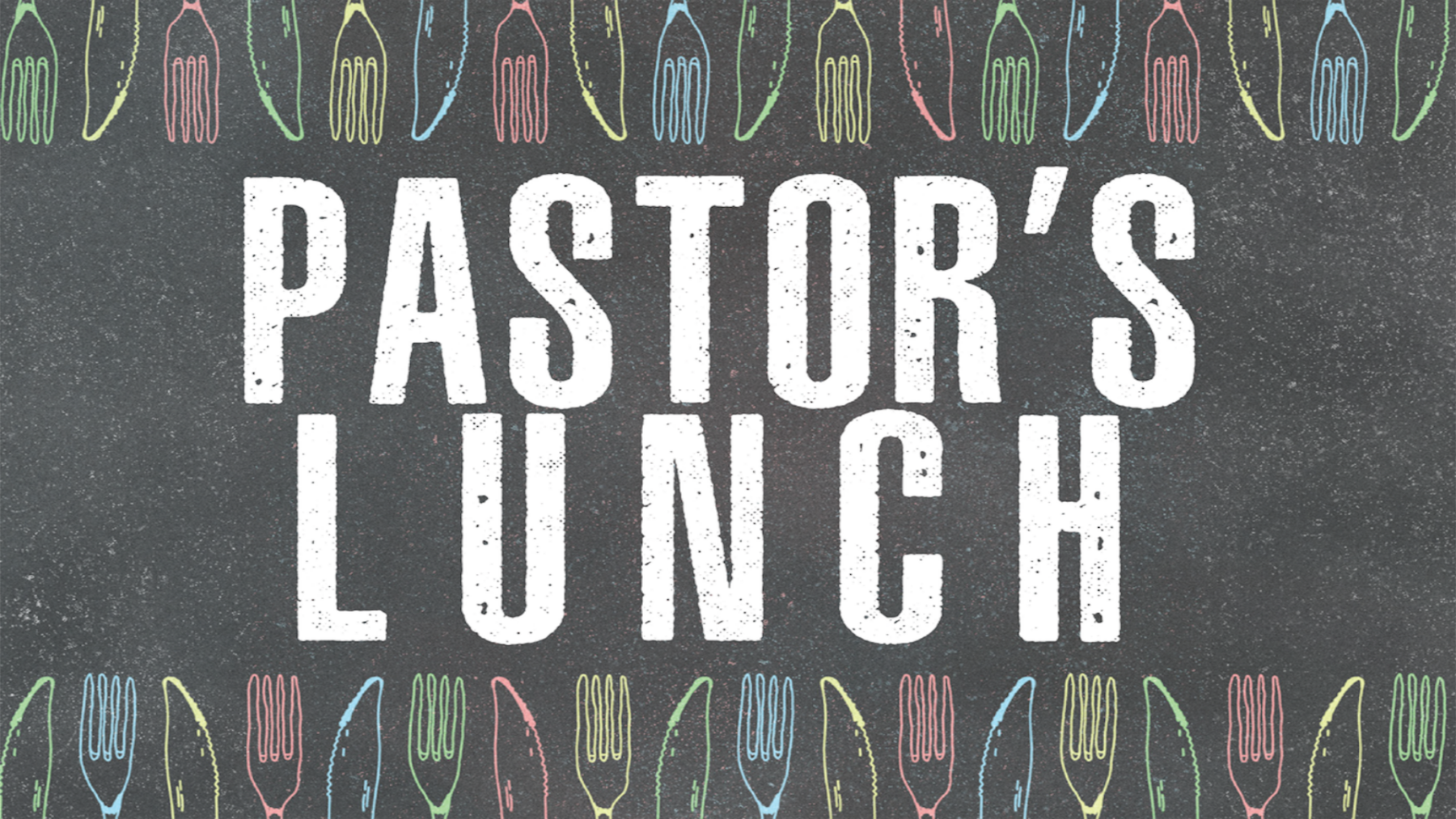 Pastor's Lunch