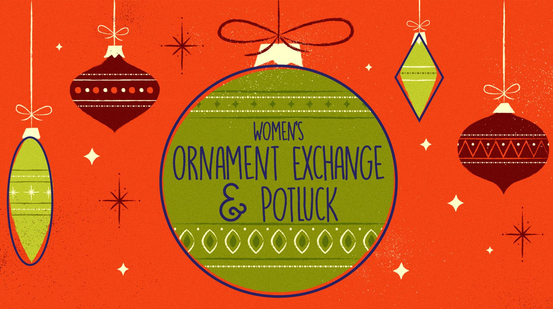 Women's Ornament Exchange & Potluck