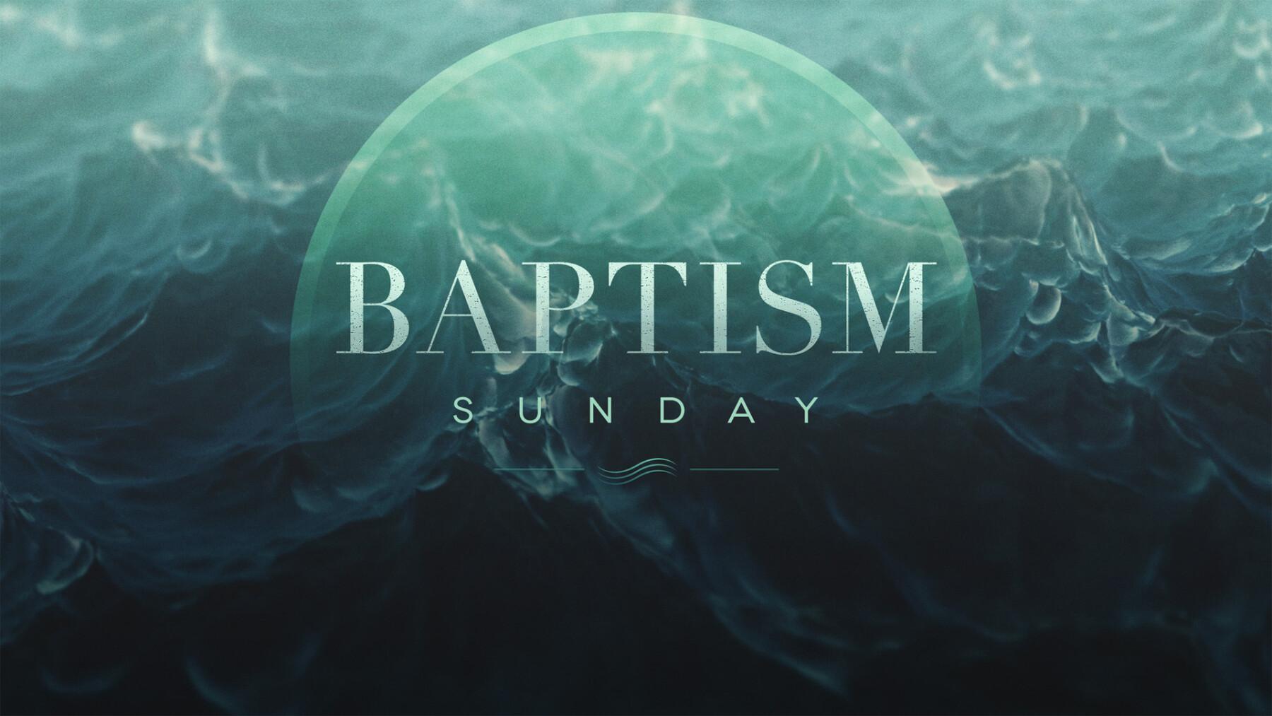 Baptism Sunday (February)