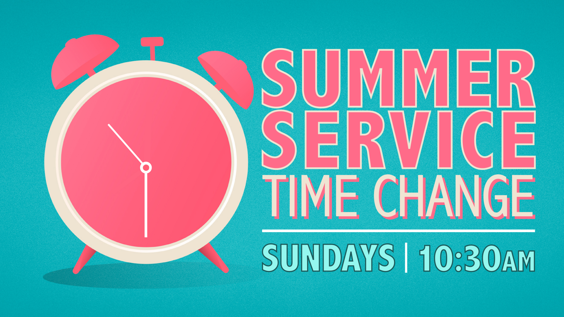 10:30am Summer Worship Gathering